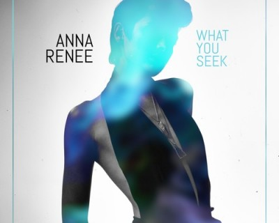 anna-renee-what-you-seek-single-cover
