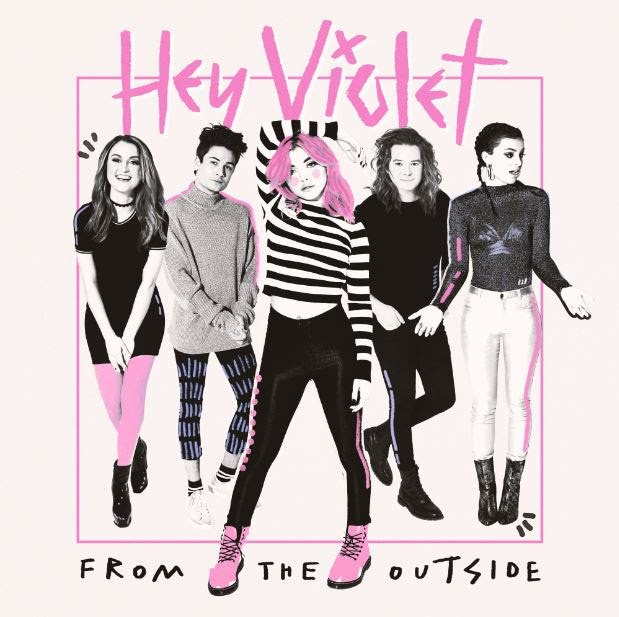Hey Violet to Release Debut Album, From The Outside, On June 16th